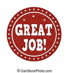Great job stamp - Great job grunge rubber stamp on white...