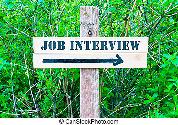 JOB INTERVIEW Directional sign - JOB INTERVIEW written on...