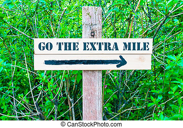 GO THE EXTRA MILE Directional sign - GO THE EXTRA MILE...
