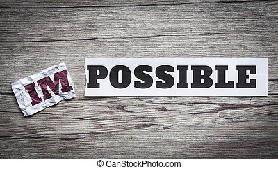 impossible to possible - Word impossible transformed into...