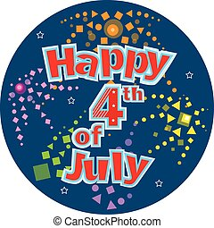 Fourth of July - Happy Fourth of July festive text with...