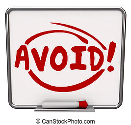 Avoid Word Written Dry Erase Board Warning Danger Prevention...