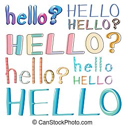 "Hello - ""Word """"hello?"""" in different style"""