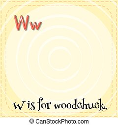 Woodchuck - Flashcard letter W is for woodchuck