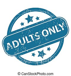 ADULTS ONLY round stamp - Round rubber stamp with words...