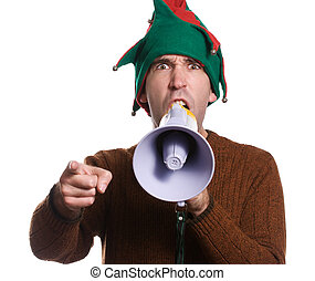 Hollering Elf - An adult elf is hollering into a megaphone...