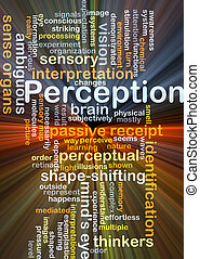 Perception background concept glowing - Background concept...