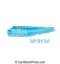 Smear a watercolor painting creative happy new year 2016...