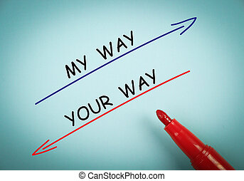 My way and your way