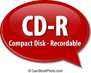 CD-R acronym definition speech bubble illustration - Speech...