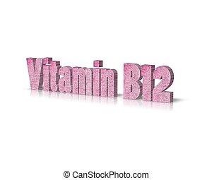 vitamin B12 3d word