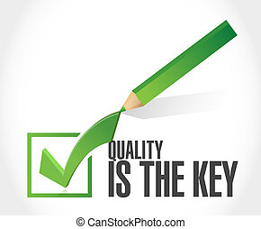 quality is the key checkmark sign concept illustration...