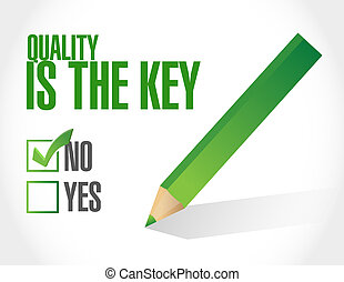 quality is the key selection sign concept illustration...