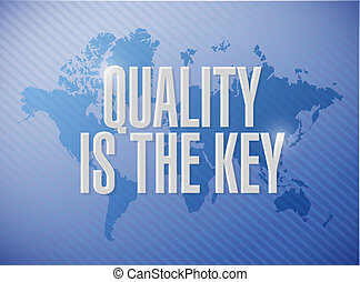 quality is the key message sign illustration design over...