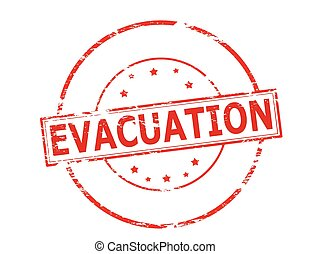 Evacuation - Rubber stamp with word evacuation inside,...