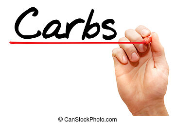 Carbs - Hand writing Carbs with marker, health concept