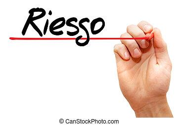 spanish words for Risk