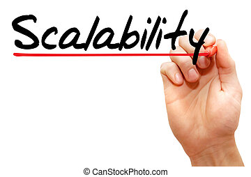 Scalability - Hand writing Scalability with marker, business...