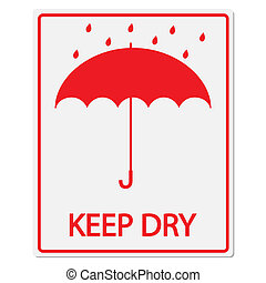Keep Dry Sign