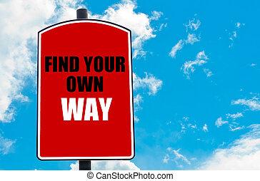自己, 發現, 方式, 你