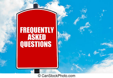 Frequently Asked Questions motivational quote written on red...