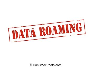 Data roaming - Rubber stamp with text data roaming inside,...