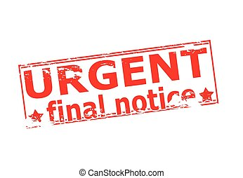 Urgent final notice - Rubber stamp with text urgent final...