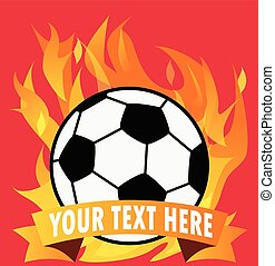 Soccer ball on fire with space for text. Vector