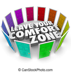 Leave Your Comfort Zone Doors New Opportunities - Leave Your...