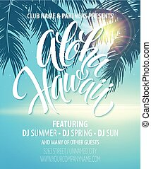 Aloha Hawaii Summer Beach Party Poster. Vector illustration...