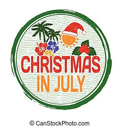 Christmas in july stamp - Christmas in july grunge rubber...