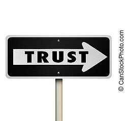 Trust Word Reputation One Way Road Sign Arrow Direction -...