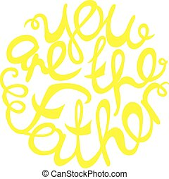 Happy Fathers Day handlettering element in yellow color. You...