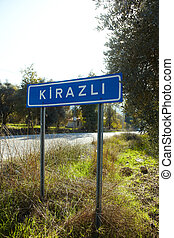 Road sign Kirazli - The road sign for the small Turkish...
