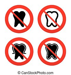 Tooth enamel protection icons Dental care signs - No, Ban or...