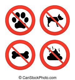 Pets icons Dog paw and feces signs - No, Ban or Stop signs...