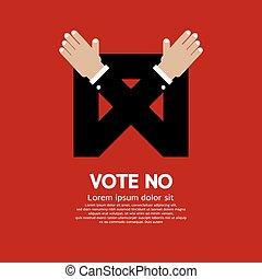 Vote No - Vote No Vector Illustration