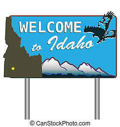 Welcome to Idaho - Road sign welcoming visitors to Idaho...