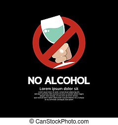 No Alcohol.