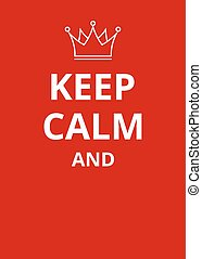 Keep calm poster - Keep calm red poster in modern line style