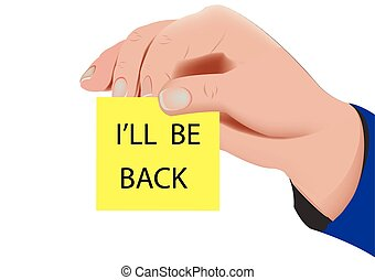 I'll be back - human hand clutching ticket'll be right back