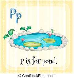 Letter P - Flashcard of a letter P with a picture of a pond