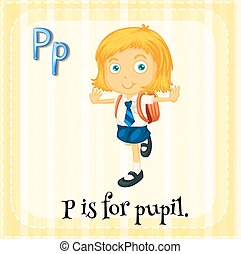 Letter P - Flashcard of a letter P with a pupil