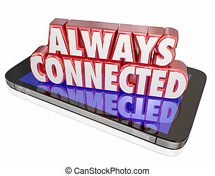 Always Connected New Mobile Smart Cell Phone Network...