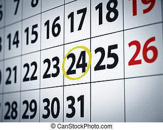 Date on the 24th - A date circled on a calendar with yellow...