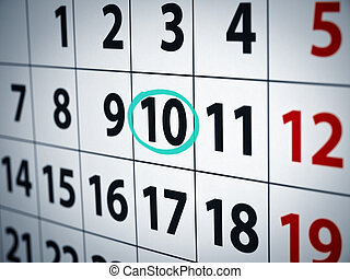 Date on the 10th - A date circled on a calendar with cyan...