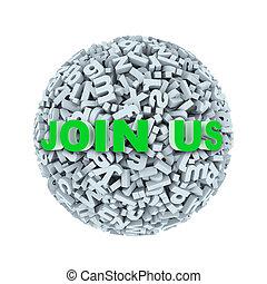 3d join us - alphabet letter character sphere ball