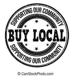 Buy local stamp - Buy local black grunge rubber stamp on...