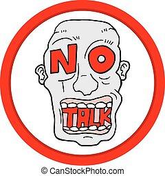 no talk sign