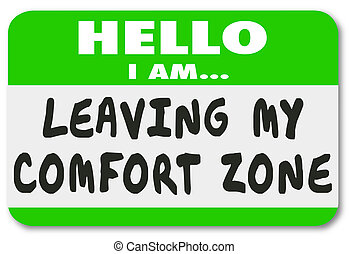 Leaving My Comfort Zone Name Tag Sticker Brave Courage